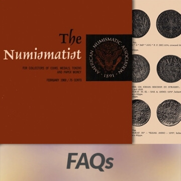 "The Numismatist graphic with ""F.A.Q.s"" banner"