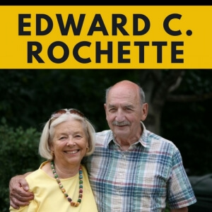 """Edward C. Rochette"" above photo of man and woman"
