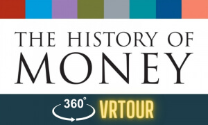 history of money vr tour