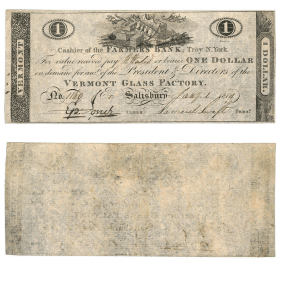 1 Dollar, Vermont Glass Factory of Salisbury, Payable by the Farmers Bank, Troy, NY, Jan. 1, 1814